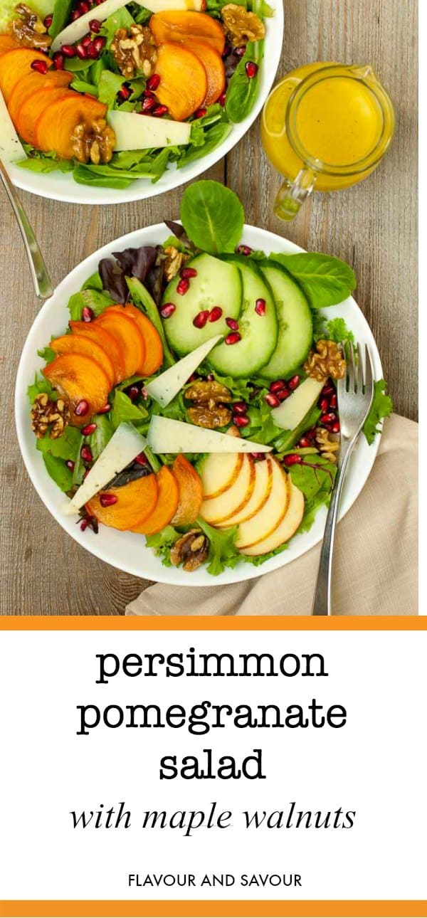Add a festive touch to your winter salad with bright and colourful persimmons, pomegranates and apples. Top it with slivers of cheese and maple-glazed walnuts. #persimmon #pomegranate #salad #apples #Manchego #maple #walnuts #honeyDijon #flavourandsavour
