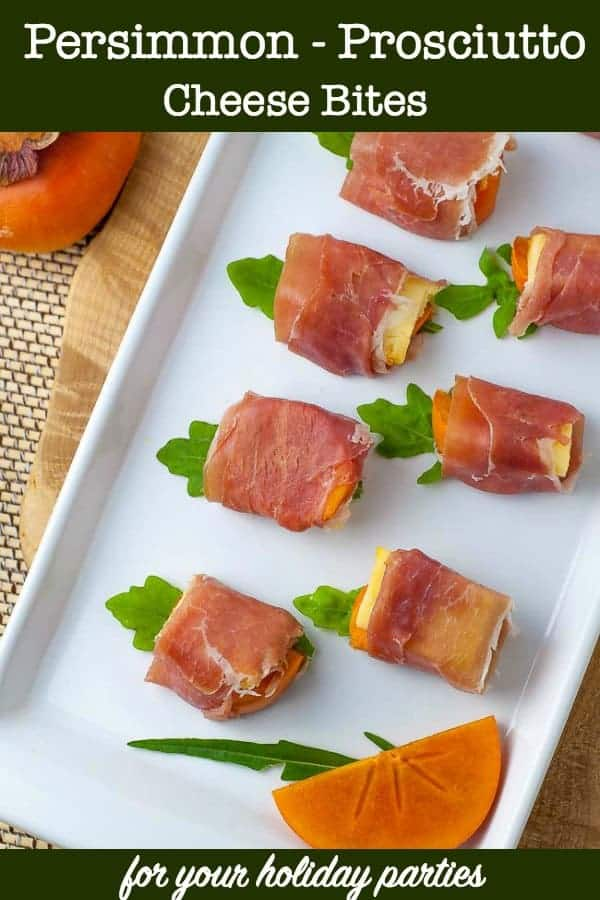 Persimmon Prosciutto Cheese Bites, one of 20 easy finger food appetizers on Flavour and Savour