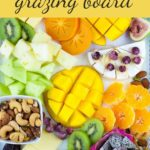Tropical Fruit Nut and Cheese Platter Pinterest image with text overlay