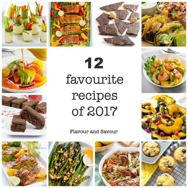 12 Favourite Recipes of 2017 on Flavour and Savour