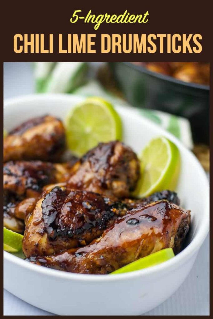 Pinterest Pin for 5 ingredient Chili Lime Drumsticks
