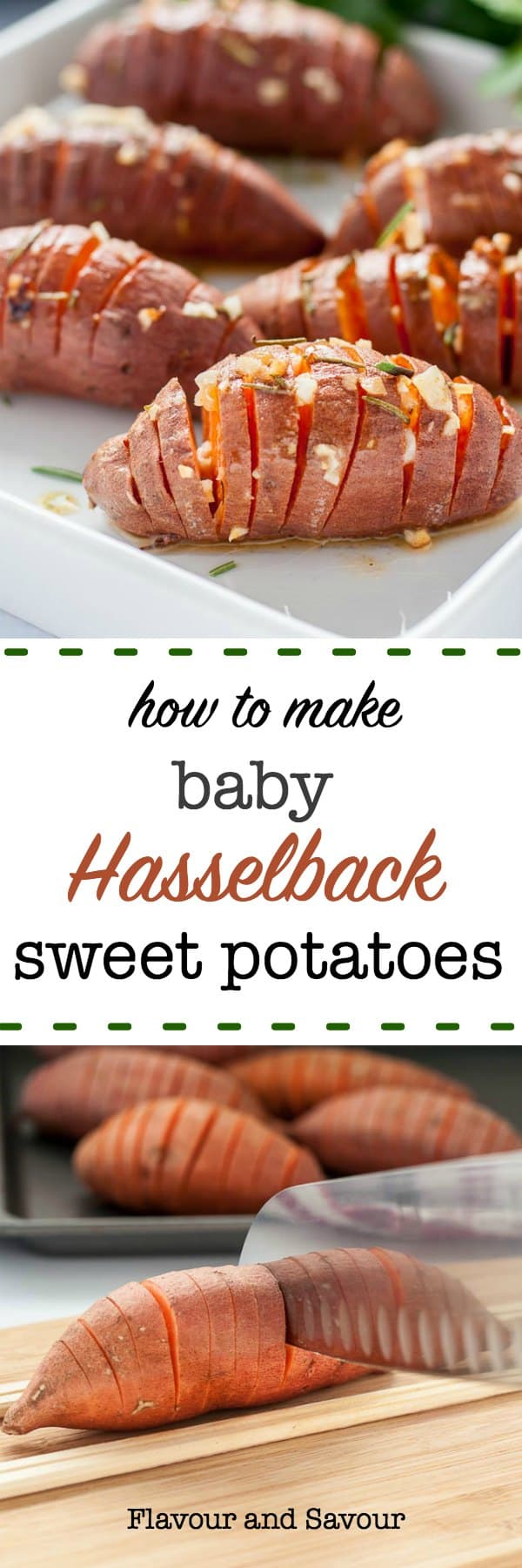 Baby Hasselback Sweet Potatoes with Garlic Herb Butter make a striking side dish. Slice potatoes thinly keeping the base intact, fan accordion-style, and baste with herb butter. #baby #mini #sweet_potatoes #sidedish#Hasselback #garlic_butter #flavourandsavour