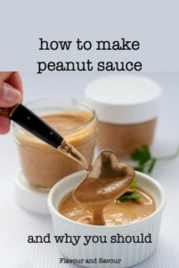 How to make peanut sauce and why you should!