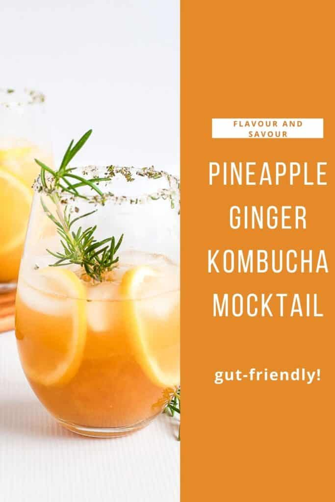 Text and image for Pineapple Ginger Kombucha Mocktail