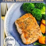 Pinterest pin for Fennel Crusted Salmon