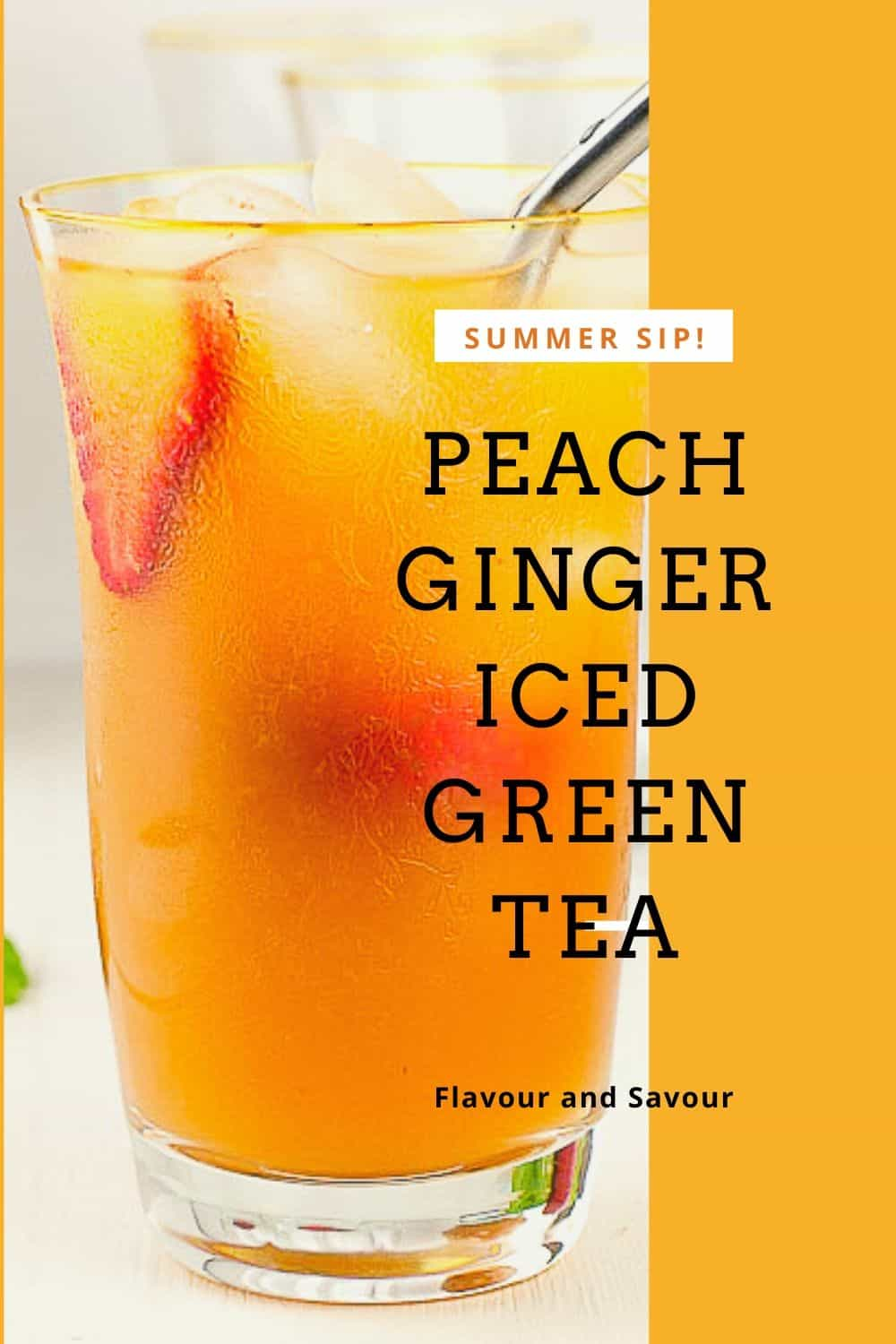 Pinterest pin for Peach Ginger Iced Green Tea with text overlay