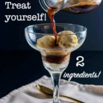 Treat yourself! How to Make an Affogato Coffee Dessert pin