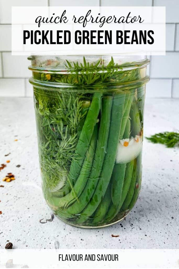 Image and text overlay for Quick Refrigerator Pickled Green Beans