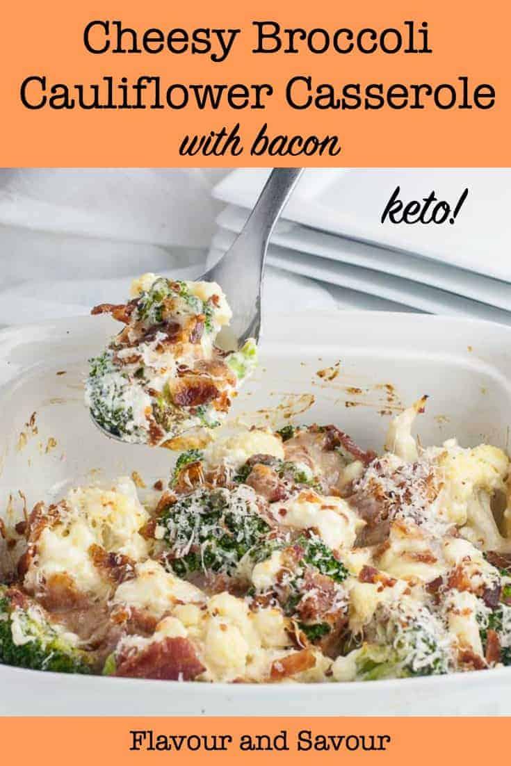 Keto Cheesy Broccoli Cauliflower Casserole with Bacon pin