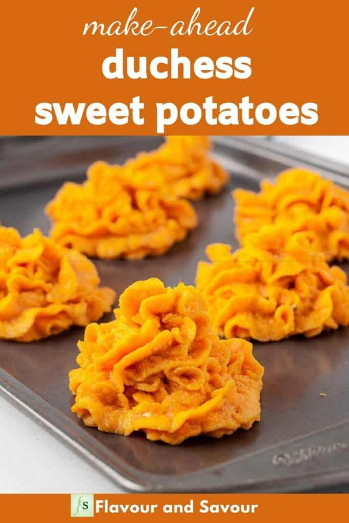 Image with text for Make Ahead Duchess Sweet Potatoes