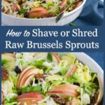 Graphic for how to shave or shred raw brussels sprouts