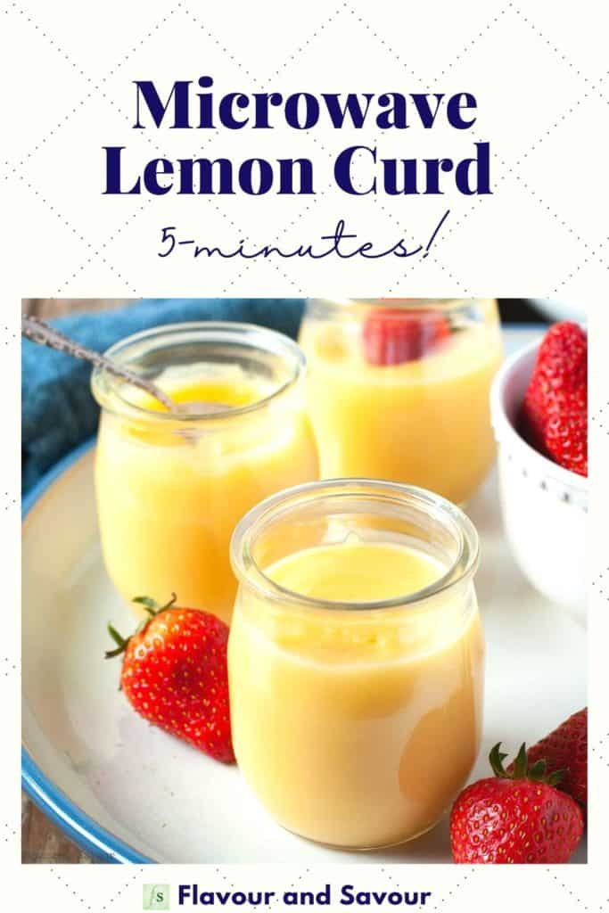 Image and text for Microwave Lemon Curd ready in 5 minutes.