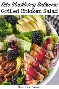 Keto Blackberry Balsamic Grilled Chicken Salad pin