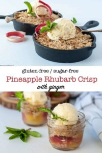 Gluten-free sugar free Pineapple Rhubarb Crisp with Ginger pin