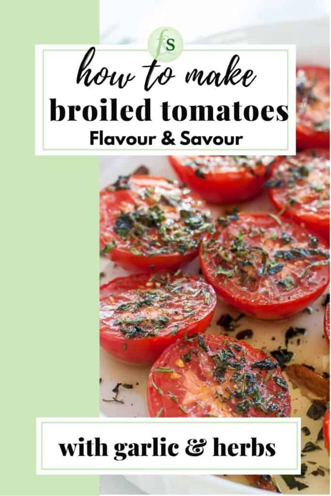Image with text for Broiled Italian Tomatoes with garlic and herbs