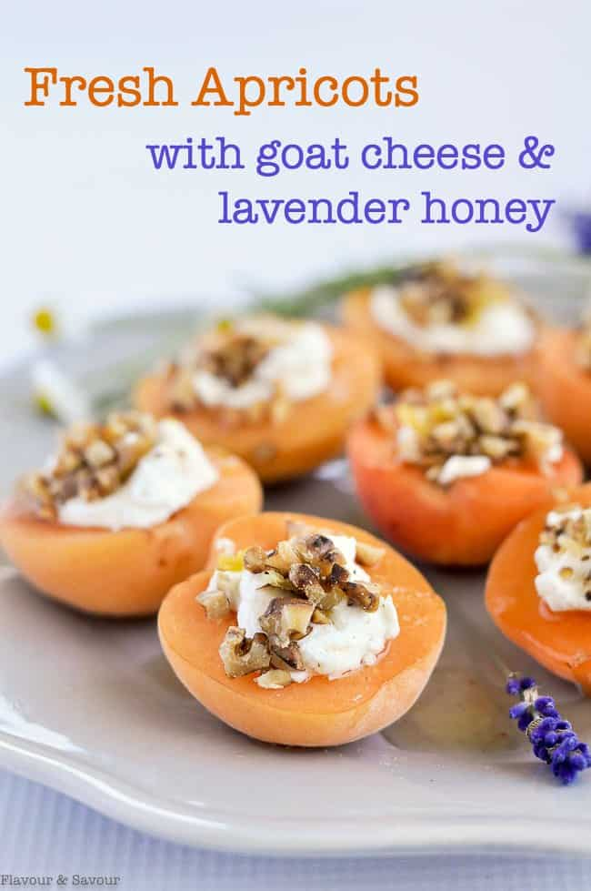 Fresh Apricots with Goat Cheese and Lavender Honey