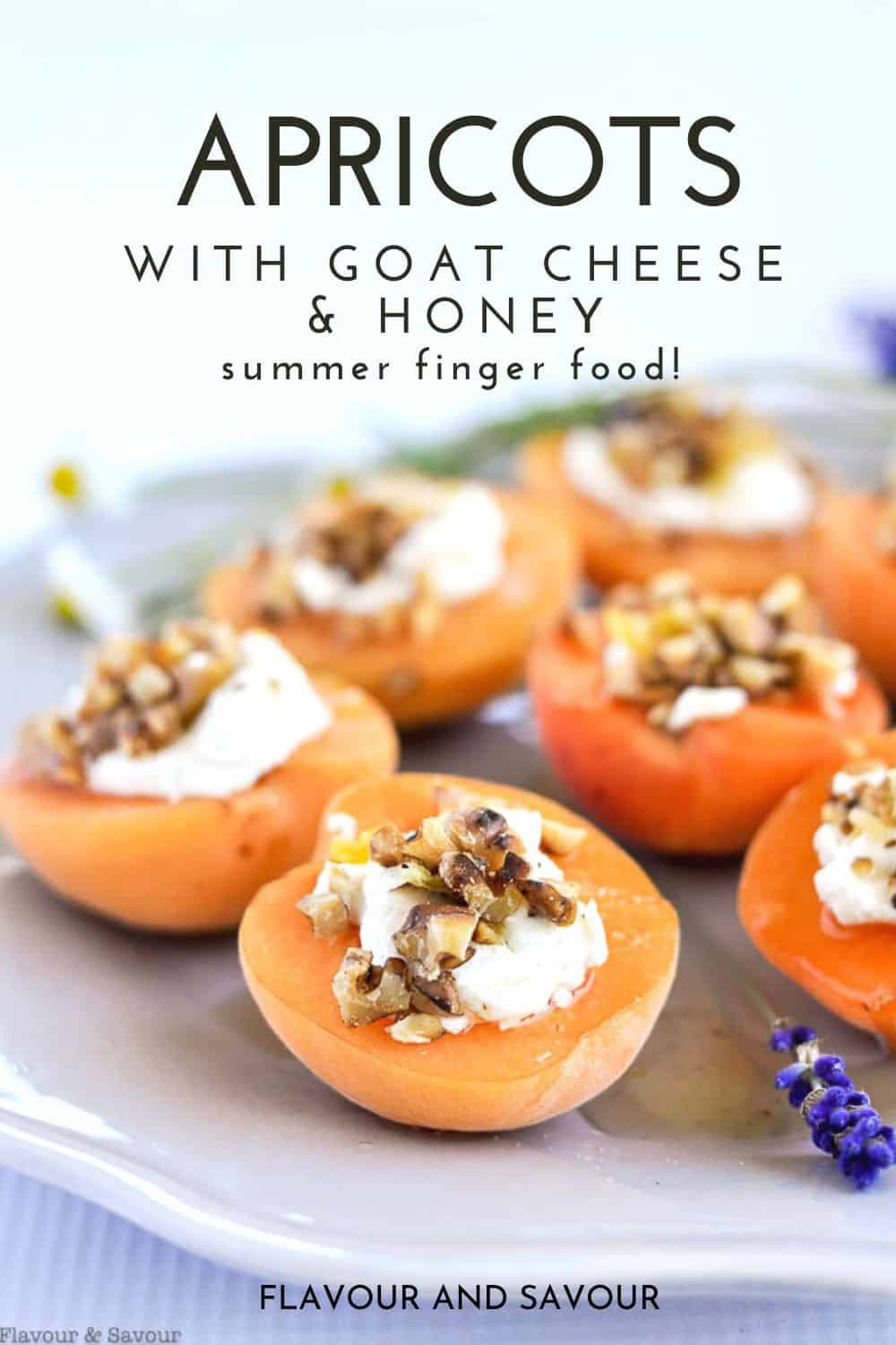 Apricots with Goat Cheese and Lavender Honey with text overlay
