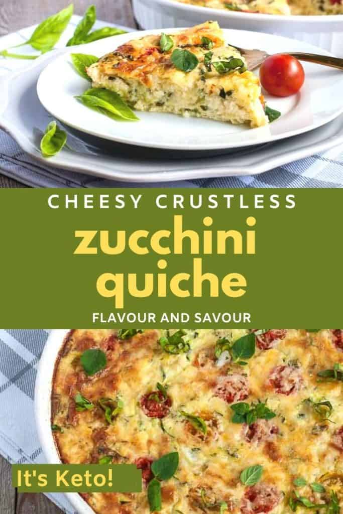 Pinterest Image for Cheesy Crustless Zucchini Quiche with text overlay