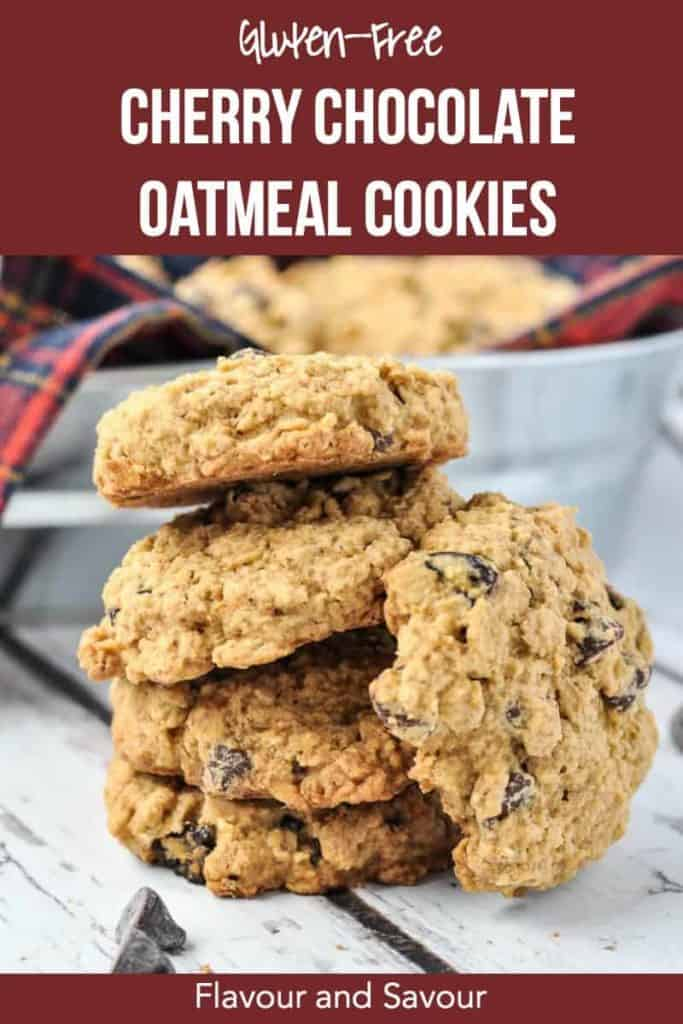 A stack of Gluten-Free Cherry Chocolate Oatmeal cookies pinterest pin