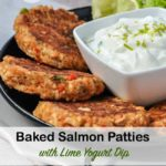 Pinterest image for Baked Salmon Patties with Lime yogurt dip