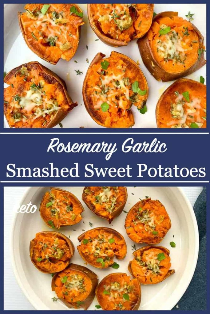 Pinterest pin 1 for Smashed Sweet Potatoes