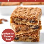 Butter Tart Squares stacked with text overlay