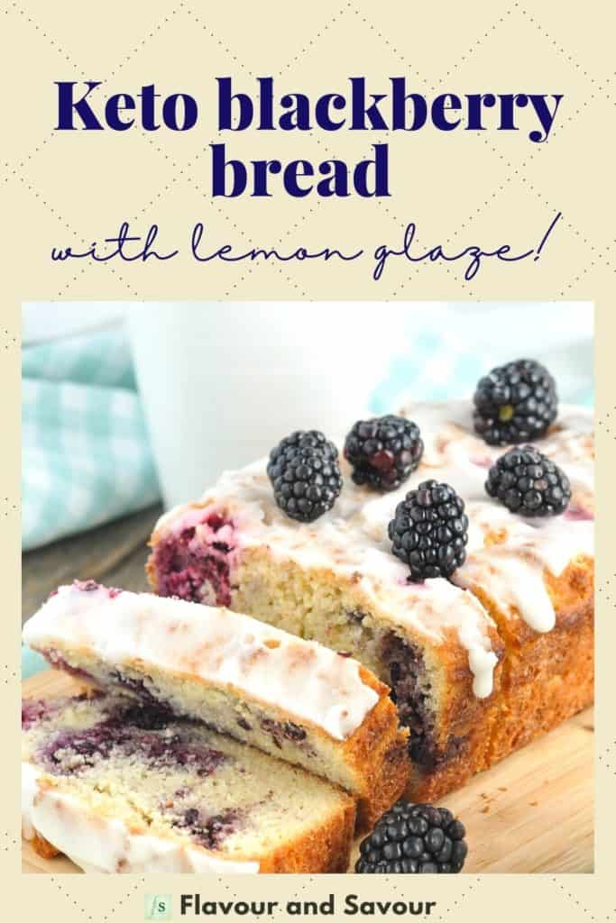 Image and text for Keto Blackberry Bread