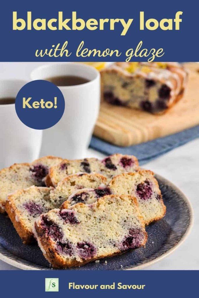 Keto Blackberry Loaf with lemon glaze image with text overlay