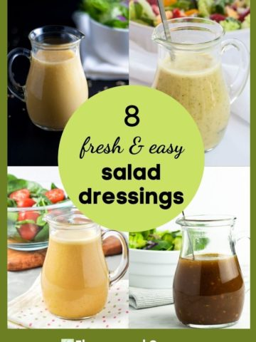 Collage image with text for 8 fresh and easy salad dressings