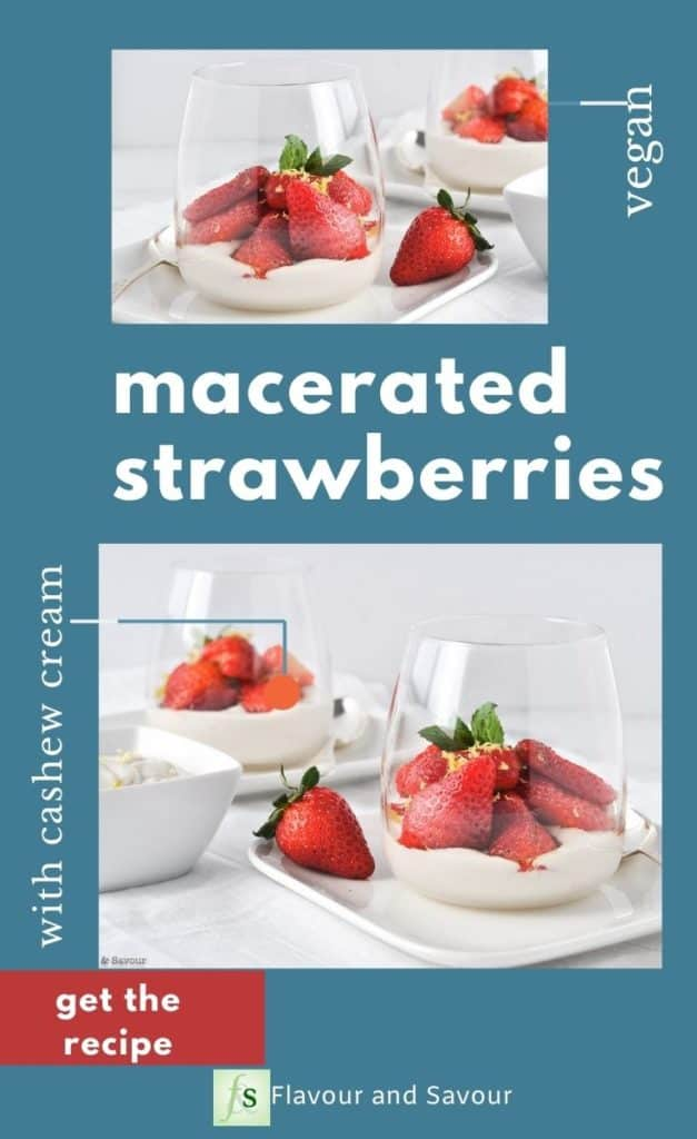 Images with text overlay for Macerated Strawberries with Cashew Cream an easy vegan dessert