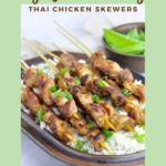 Say yes to easy! PInterest pin for Thai Chicken Skewers
