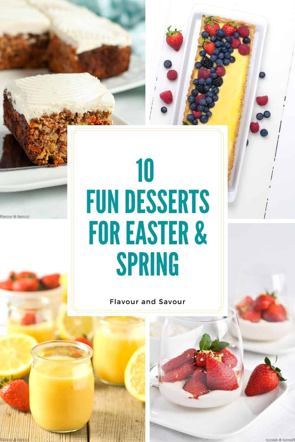 image collage and text for 10 desserts for Easter and Spring