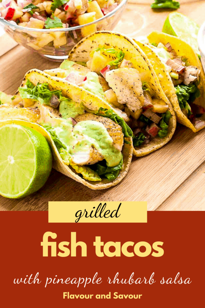 PInterest pin for Grilled Fish Tacos with Pineapple Rhubarb Salsa