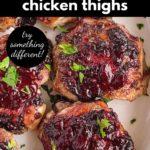 Pinterest Pin for Keto Blackberry Chicken Thighs