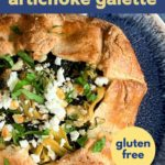 Pinterest pin for Spinach Artichoke Galette with text overlay