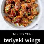 Pinterest Pin for Air Fryer Teriyaki Chicken Wings