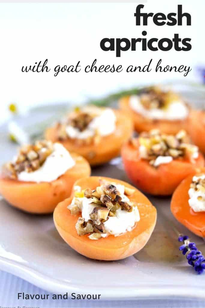 Fresh Apricots with Goat Cheese and Honey