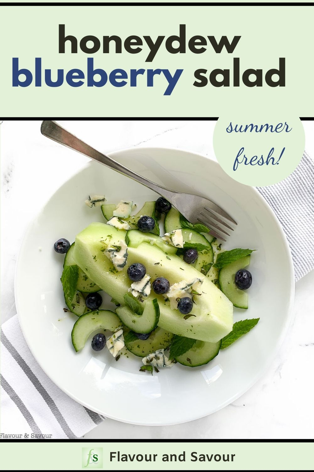 Summer Fresh Honeydew Blueberry Salad with Blue Cheese with text overlay