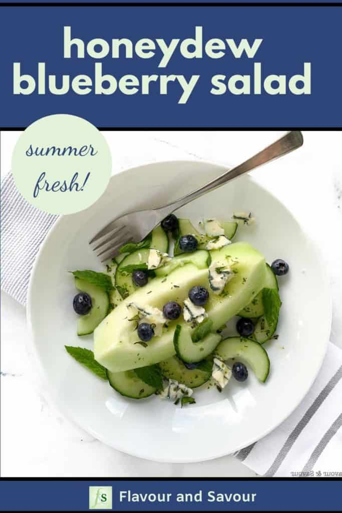 Pinterest Pin for Sumer Fresh Honeydew Blueberry Salad