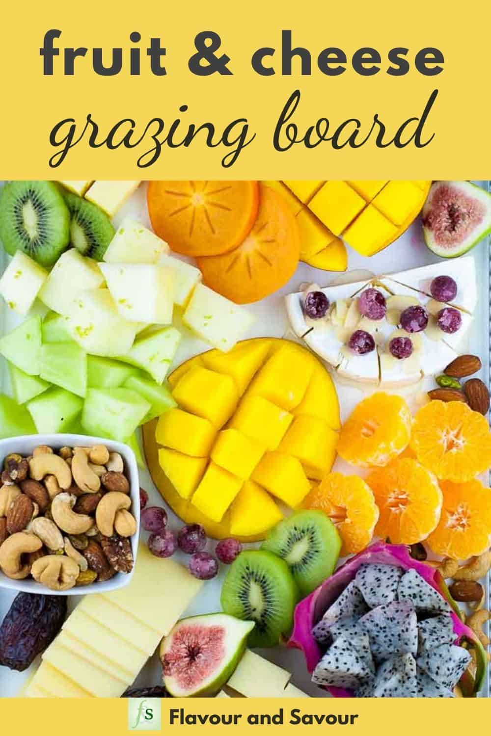 Pinterest Image for Fruit and Cheese Grazing Board with text overlay