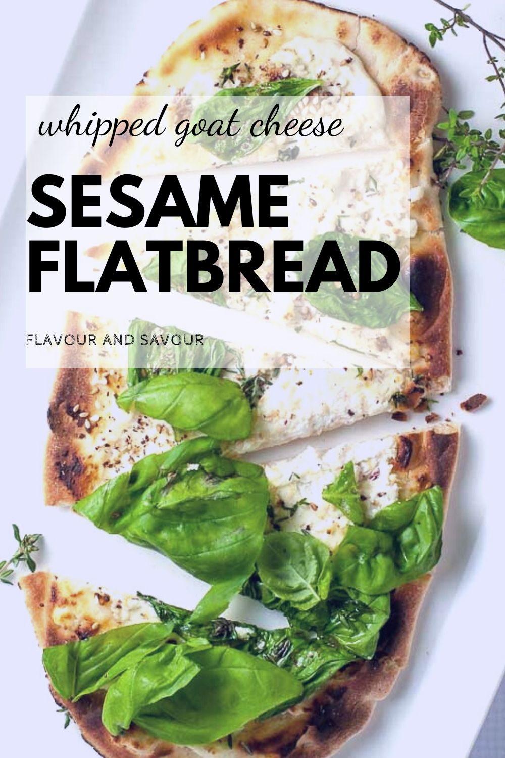 Pinterest Pin for Whipped Goat Cheese Sesame Flatbread with Za'atar