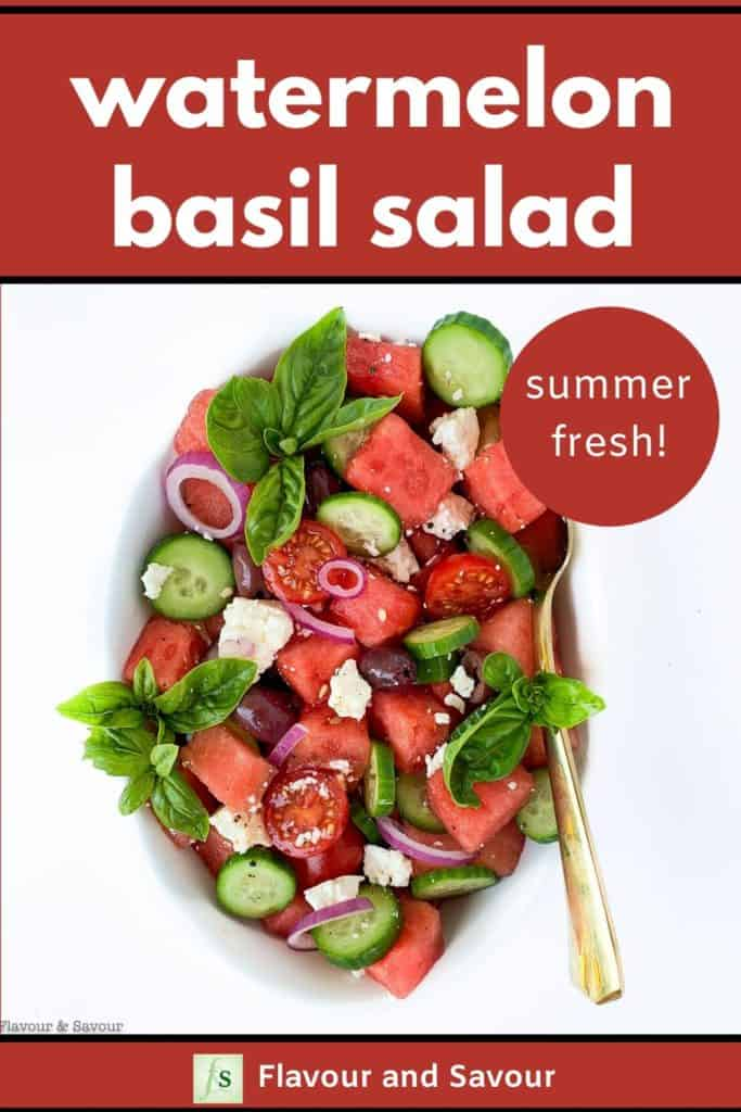 Pinterest Pin for Greek Watermelon Basil Salad with Summer Fresh text