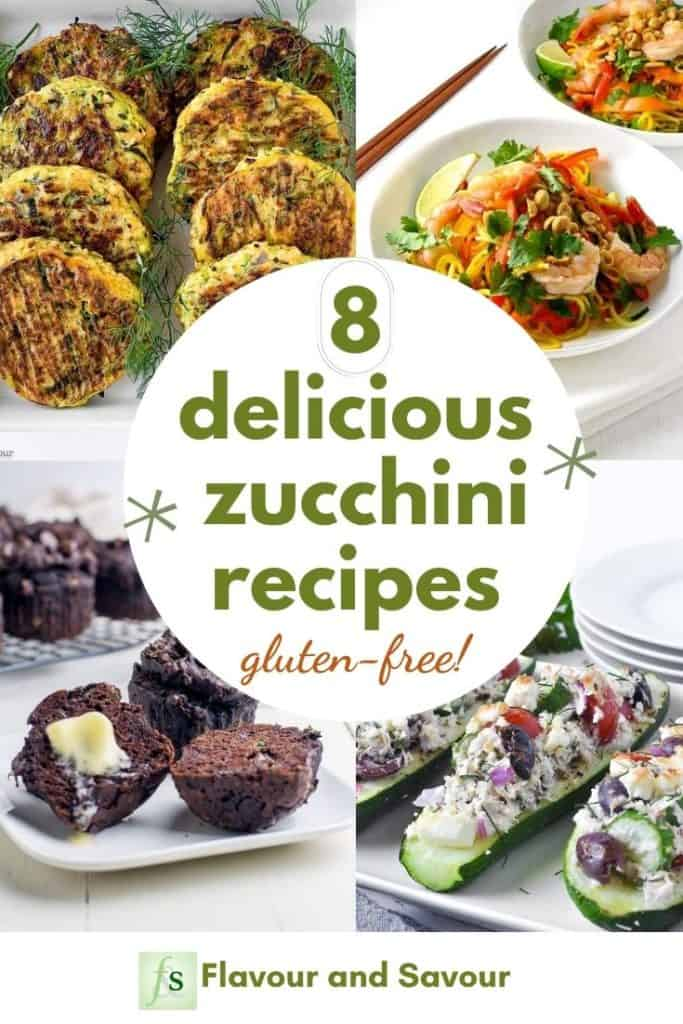 8 Delicious Zucchini Recipes gluten-free with text overlay