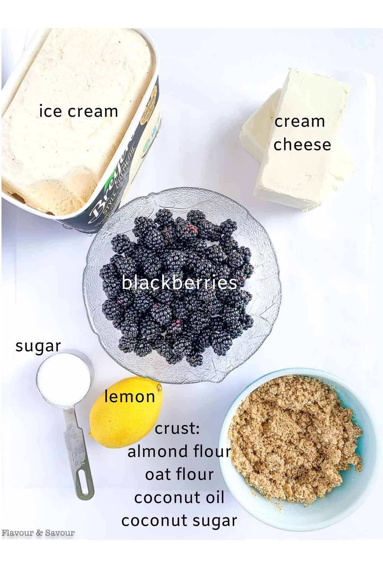 Labeled ingredients for Blackberry Ice Cream Cheesecake