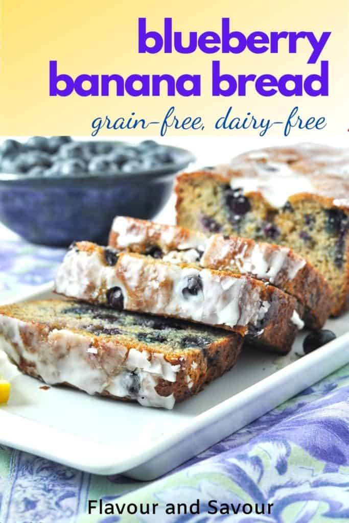 PInterest image for Blueberry Banana Bread, grain-free, dairy-free with text overlay