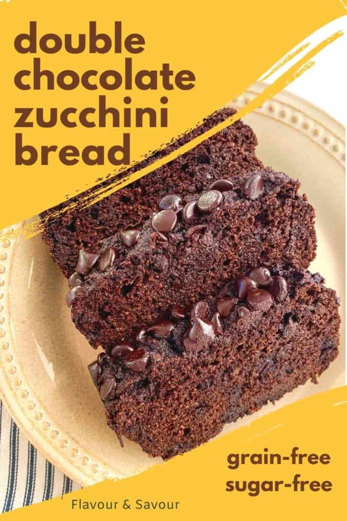 Graphic for Double Chocolate Zucchini Bread grain free sugar free with text overlay