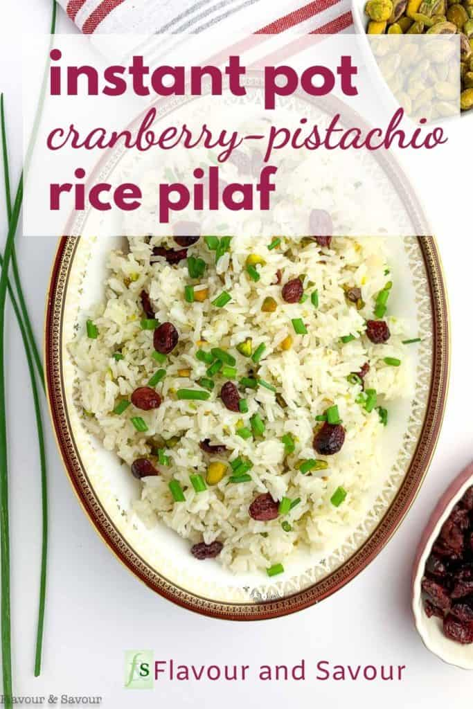 Pinterest image for Instant Pot Cranberry Pistachio Rice Pilaf with text overlay