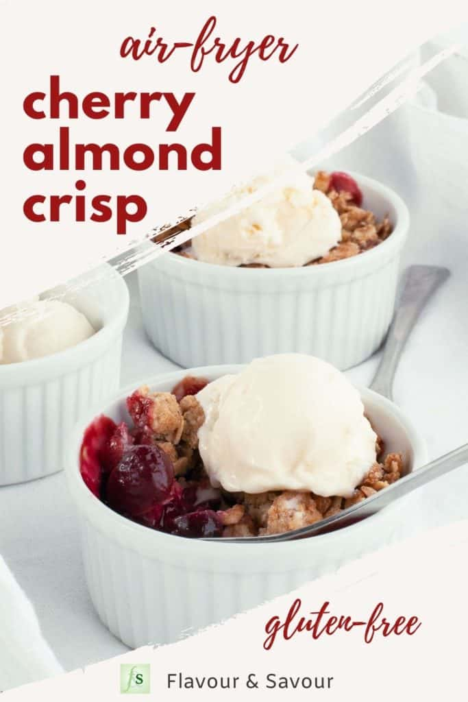 Text overlay and image for gluten-free Air Fryer Cherry Almond Crisp