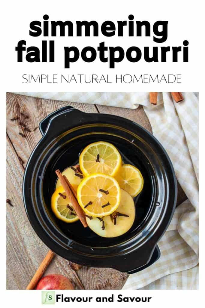 Pinterest image for Simmering Fall Potpourri Simple Natural Homemade