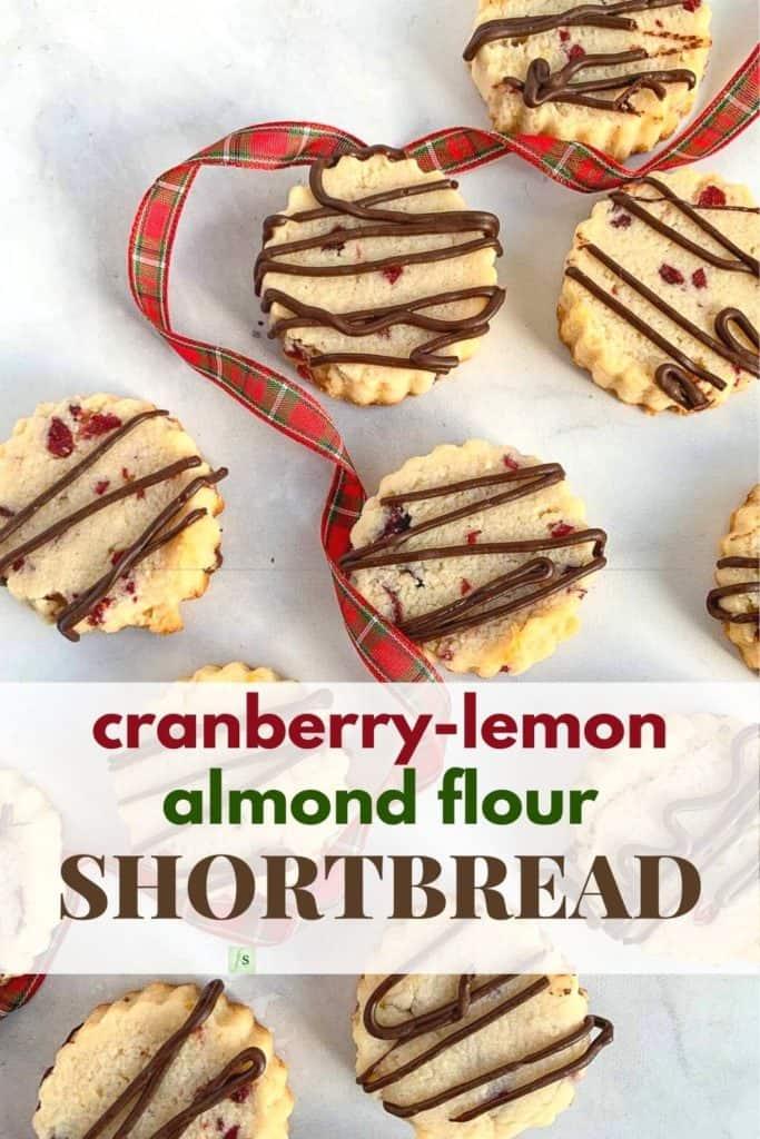 Image and text Cranberry Lemon Almond Flour Shortbread